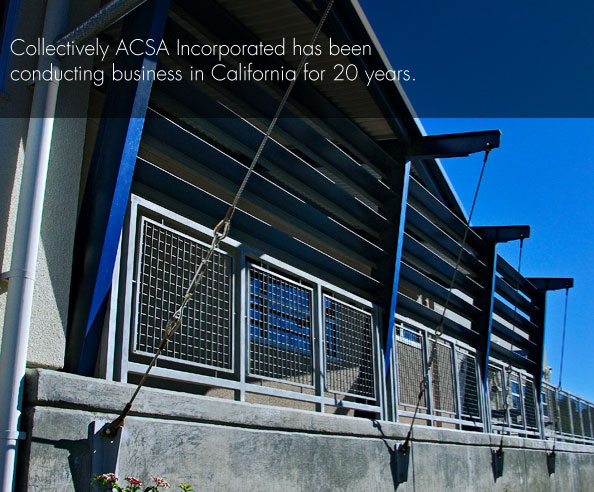 Collectively ACSA Incorporated has been conducting business in California for 20 years.